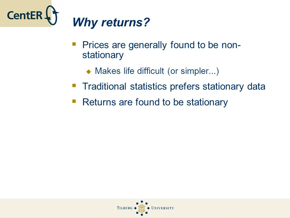 Why returns Prices are generally found to be non-stationary