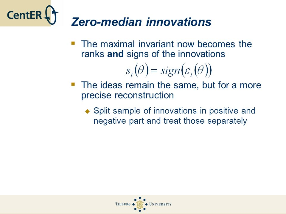 Zero-median innovations