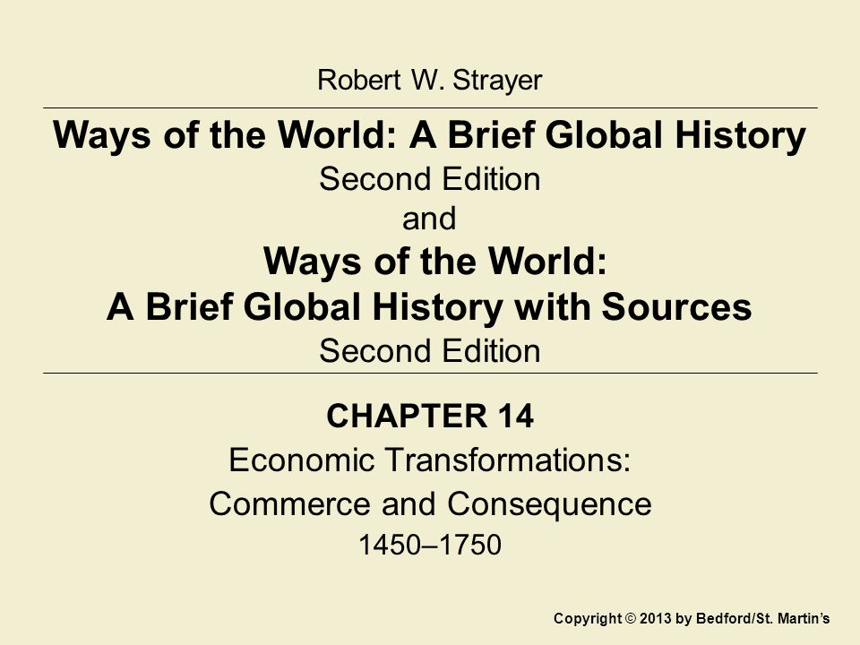 Robert W Strayer Ways Of The World A Brief Global History Second