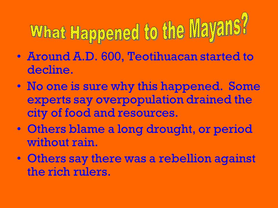 What Happened to the Mayans