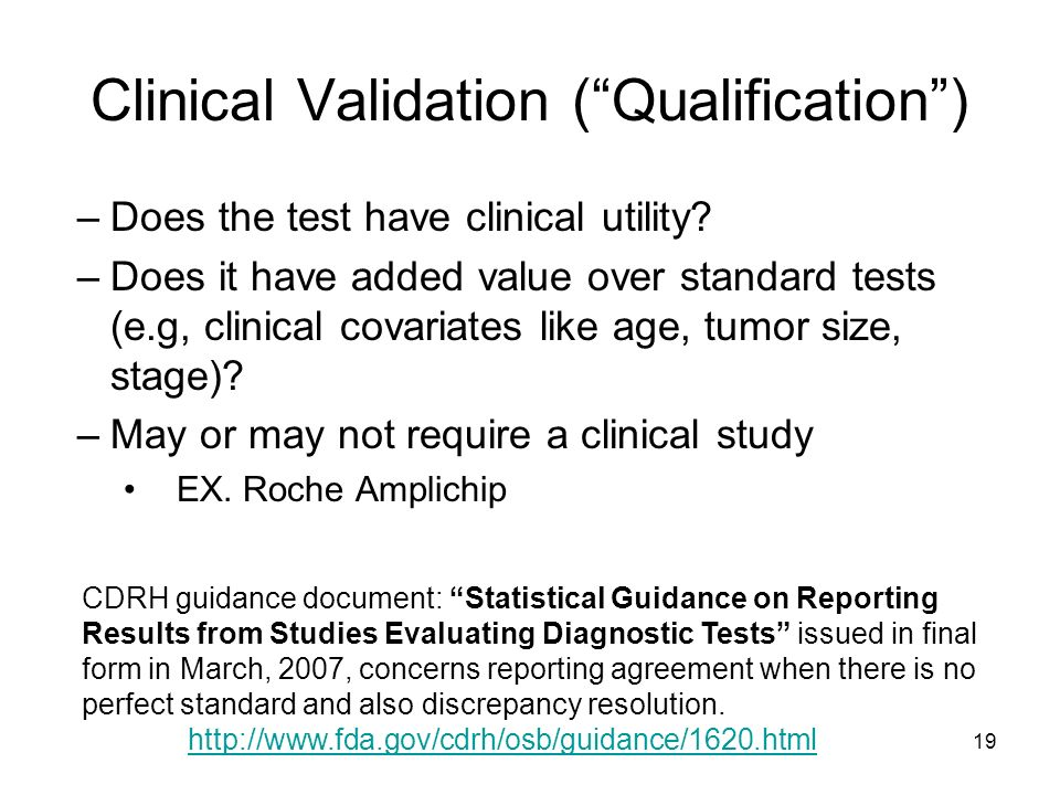 Clinical Validation ( Qualification )