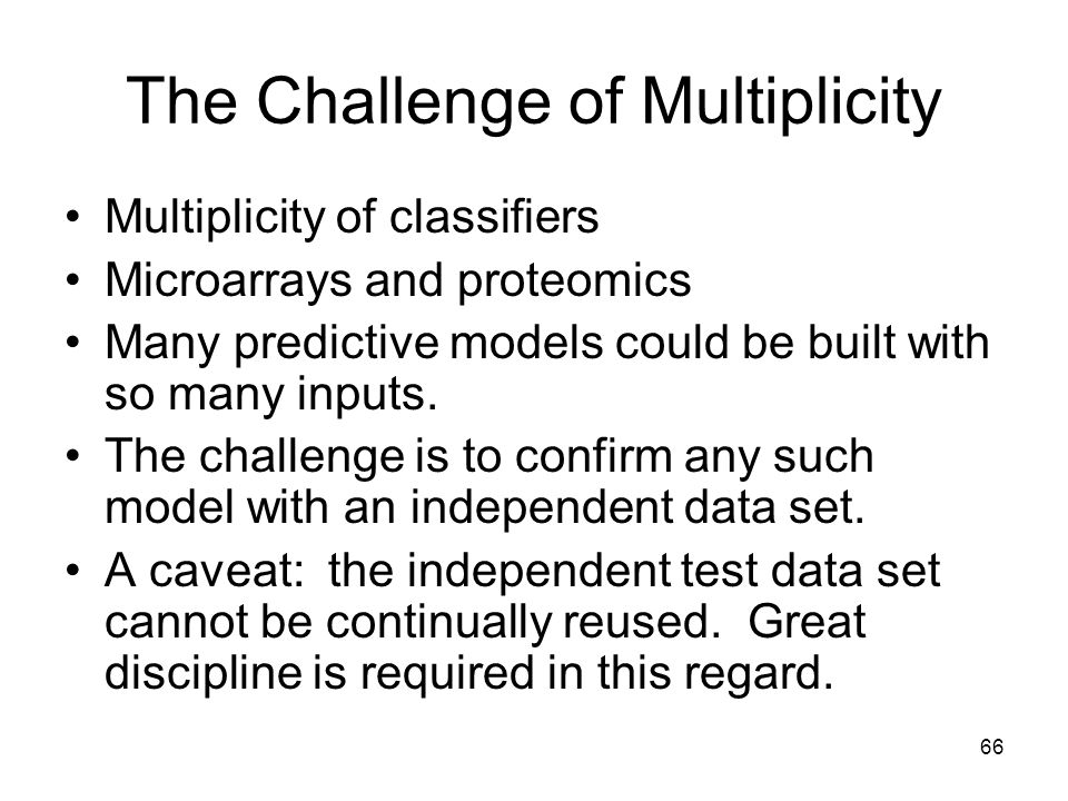 The Challenge of Multiplicity
