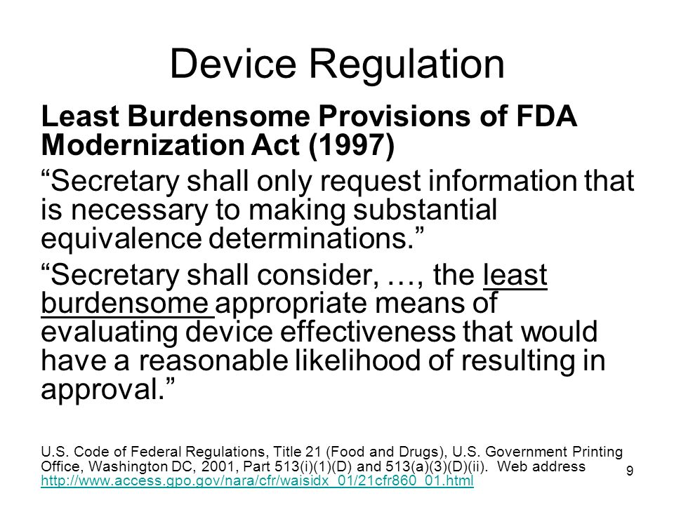Device Regulation Least Burdensome Provisions of FDA Modernization Act (1997)