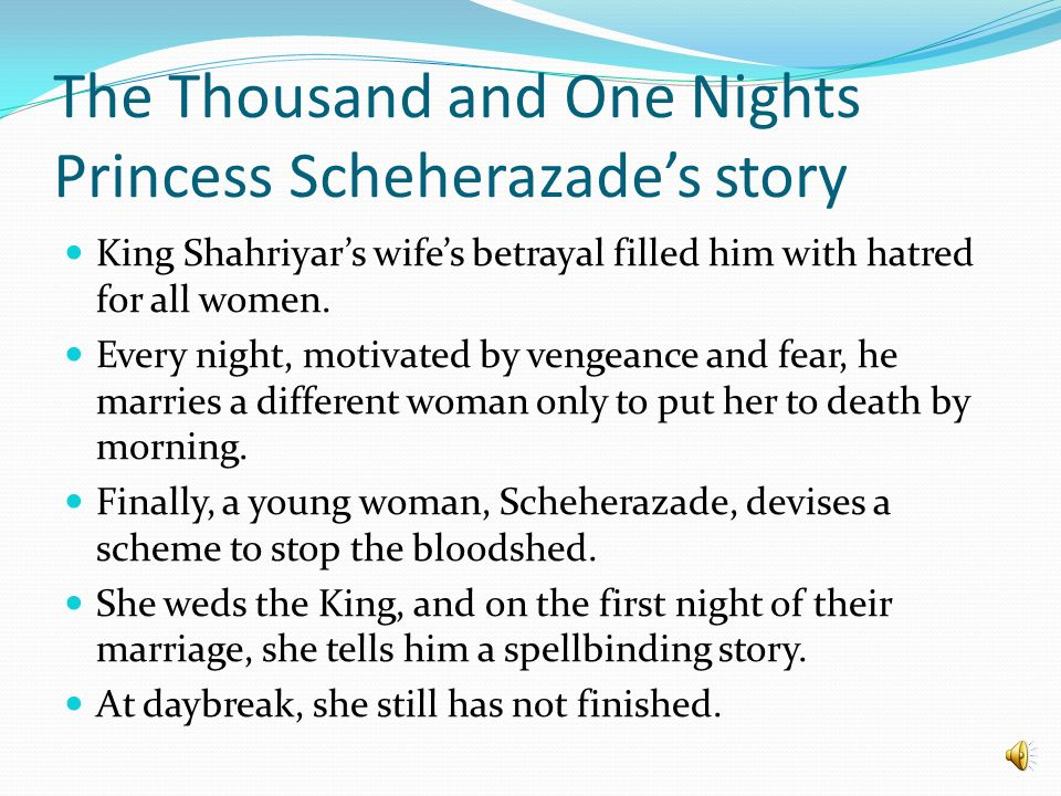 A thousand and one nights story