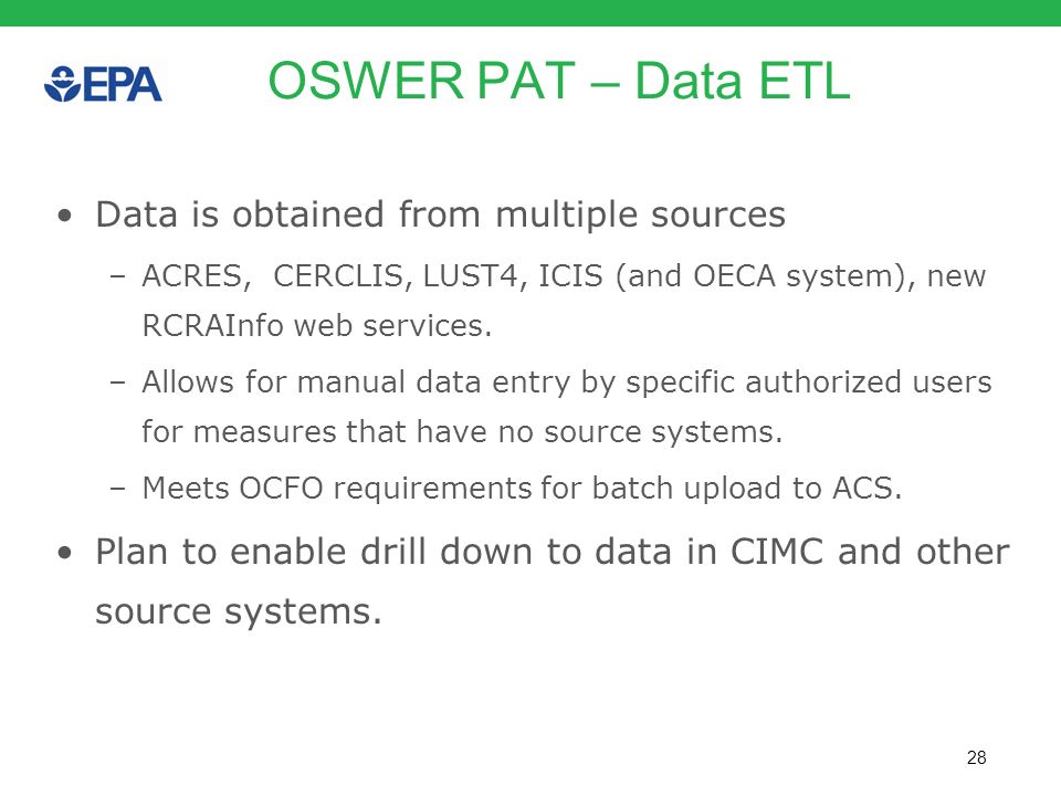 OSWER PAT – Data ETL Data is obtained from multiple sources
