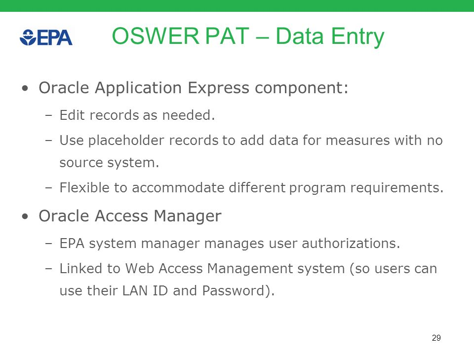 OSWER PAT – Data Entry Oracle Application Express component: