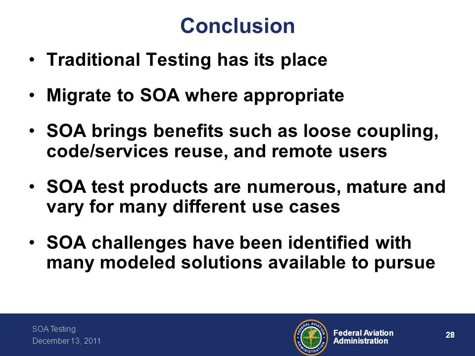 Conclusion Traditional Testing has its place
