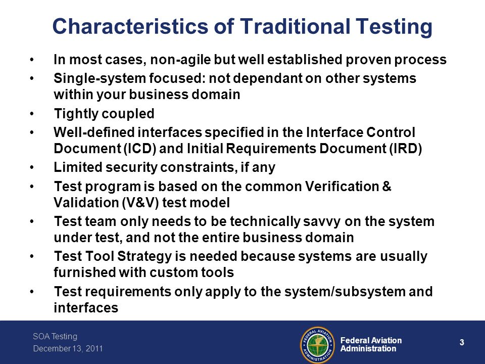 Characteristics of Traditional Testing