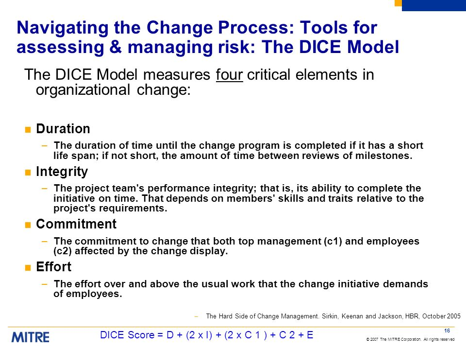 Navigating the Change Process: Tools for assessing & managing risk: The DICE Model