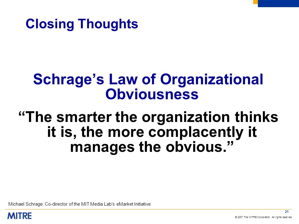 Schrage's Law of Organizational Obviousness