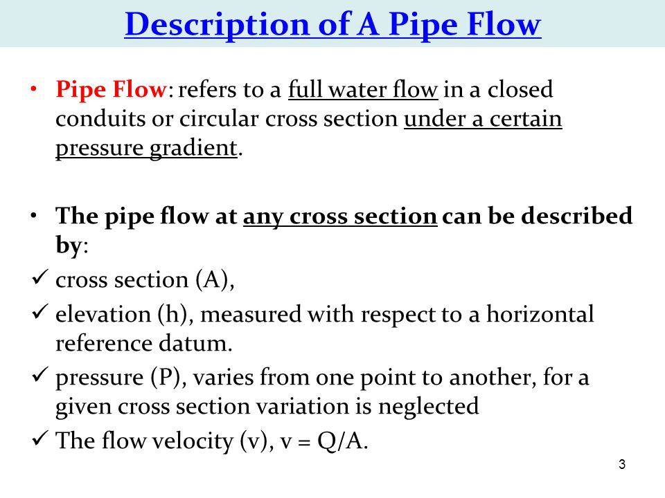Description of A Pipe Flow  sc 1 st  SlidePlayer : water flow through pipes - www.happyfamilyinstitute.com