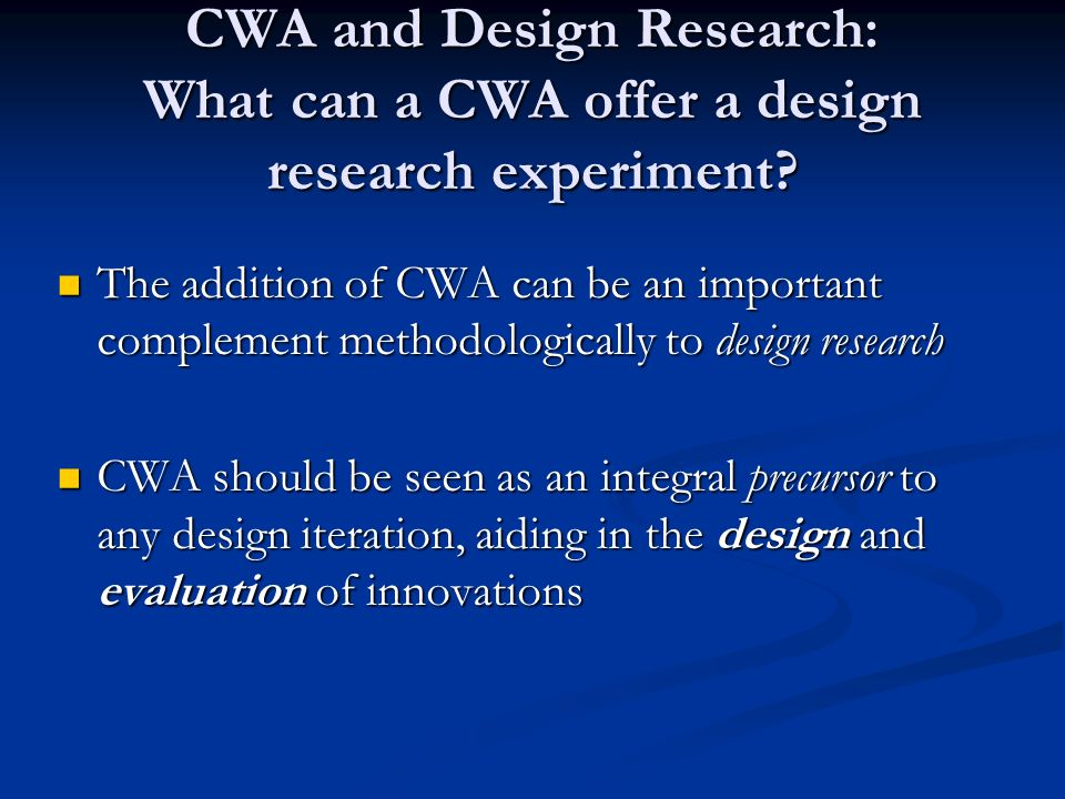 CWA and Design Research: What can a CWA offer a design research experiment