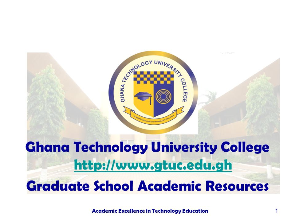 Ghana Technology University College http://www.gtuc.edu.gh