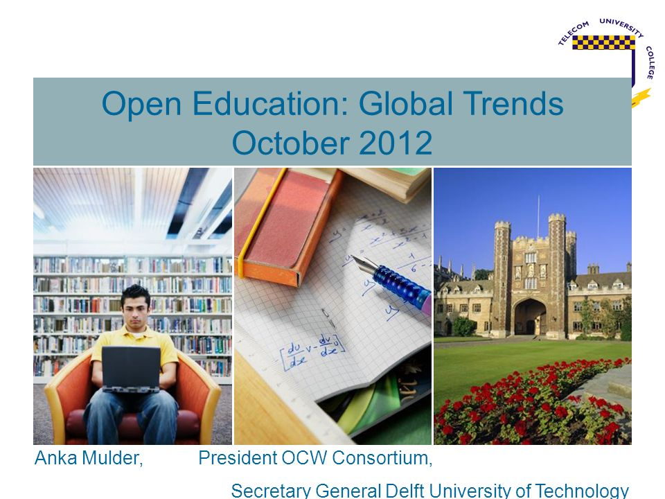 Open Education: Global Trends October 2012