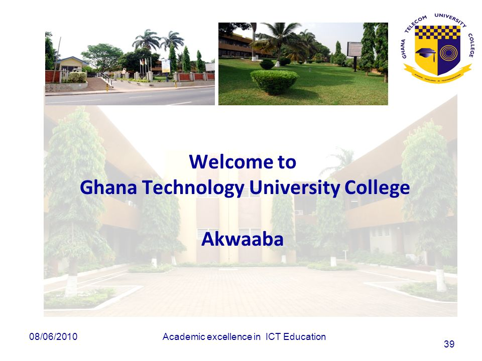 Welcome to Ghana Technology University College Akwaaba