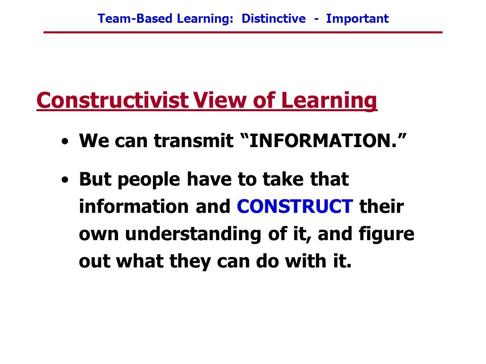 Constructivist View of Learning