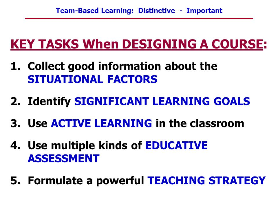 KEY TASKS When DESIGNING A COURSE: