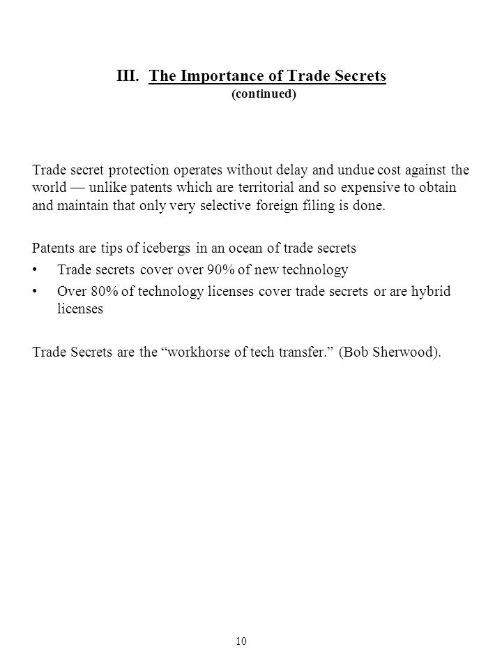 III. The Importance of Trade Secrets (continued)