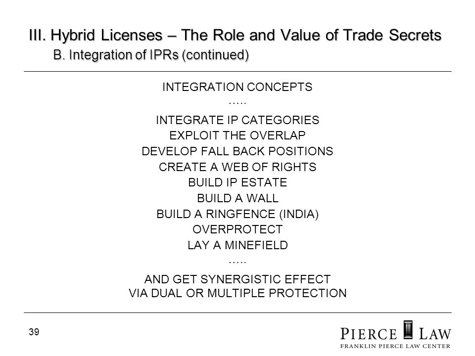 III. Hybrid Licenses – The Role and Value of Trade Secrets. B