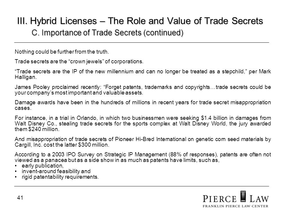 III. Hybrid Licenses – The Role and Value of Trade Secrets. C