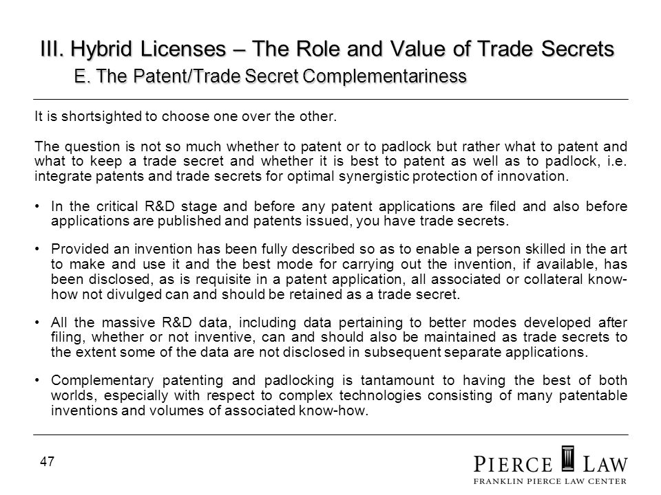 III. Hybrid Licenses – The Role and Value of Trade Secrets. E