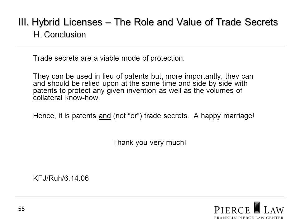 III. Hybrid Licenses – The Role and Value of Trade Secrets. H