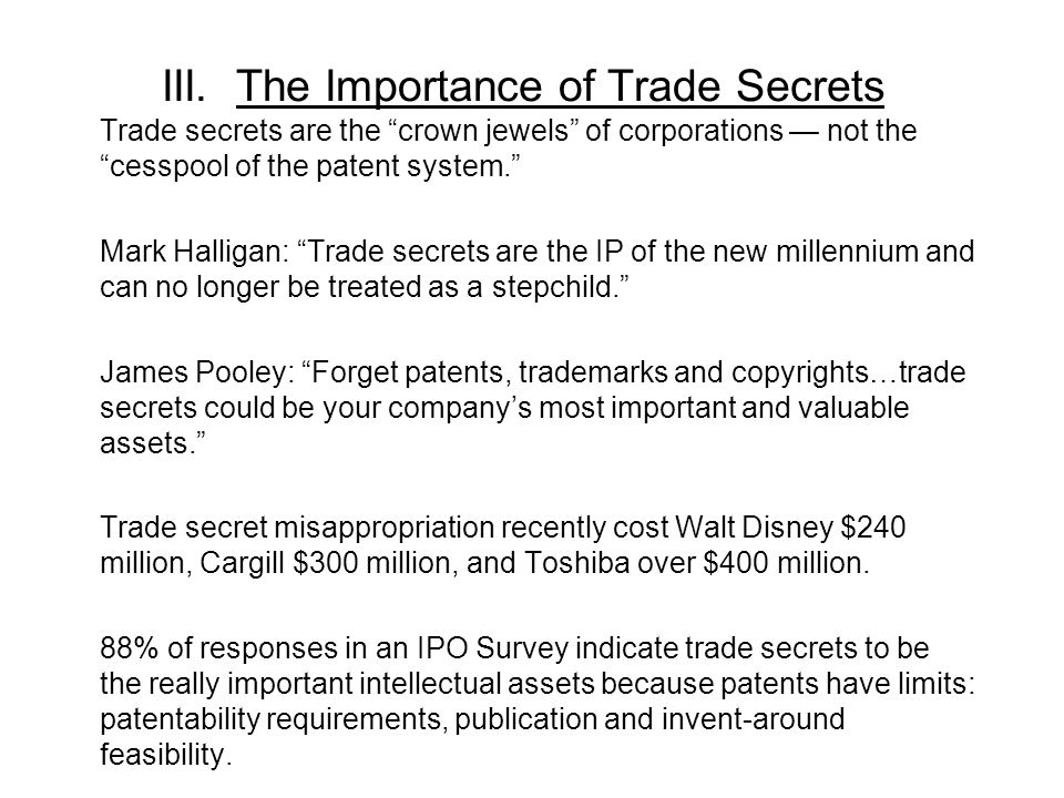 III. The Importance of Trade Secrets
