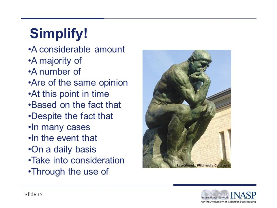 Simplify! A considerable amount A majority of A number of