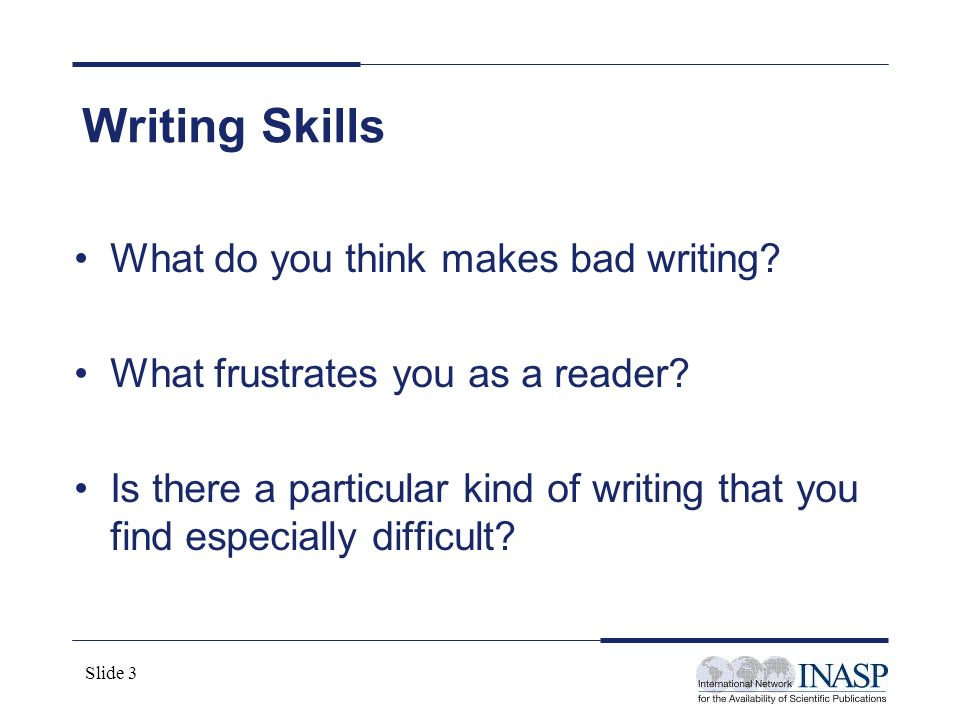 Writing Skills What do you think makes bad writing