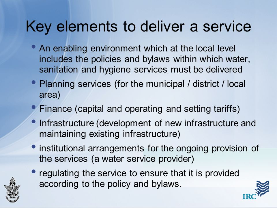 Key elements to deliver a service