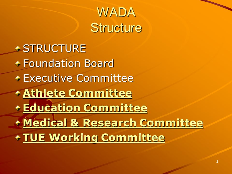 WADA Structure STRUCTURE Foundation Board Executive Committee