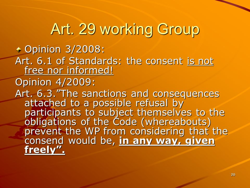 Art. 29 working Group Opinion 3/2008: