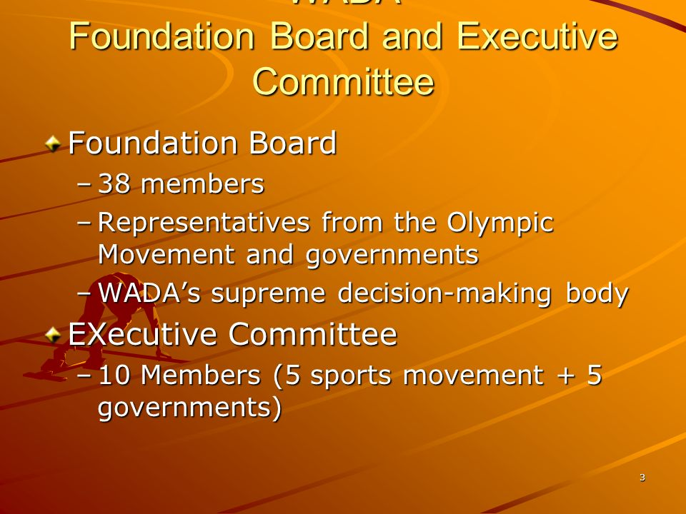 WADA Foundation Board and Executive Committee
