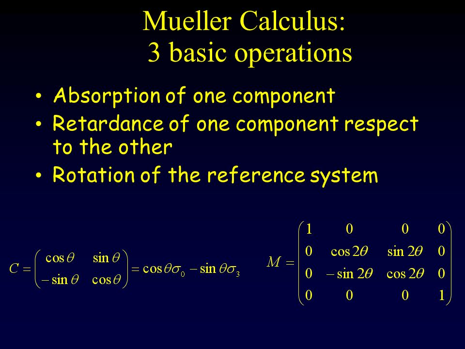 Mueller Calculus: 3 basic operations