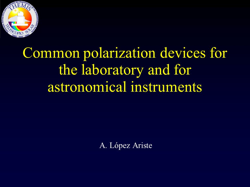 Common polarization devices for the laboratory and for astronomical instruments
