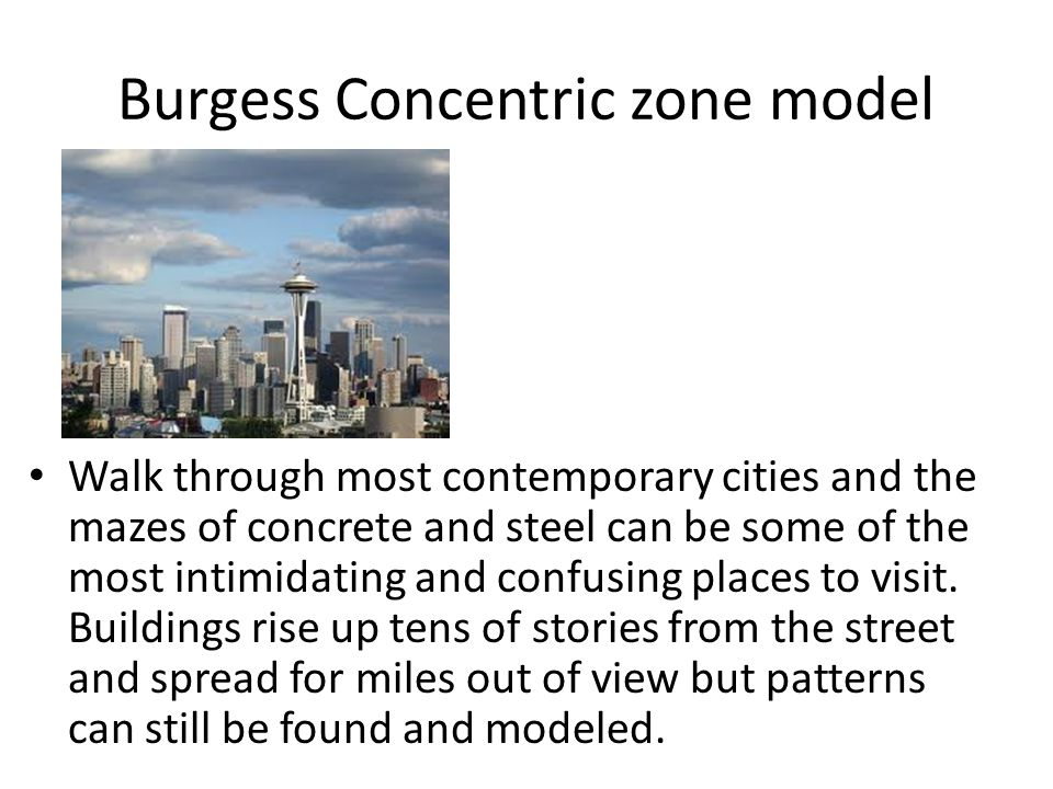 Burgess Concentric zone model