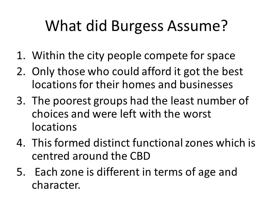 What did Burgess Assume