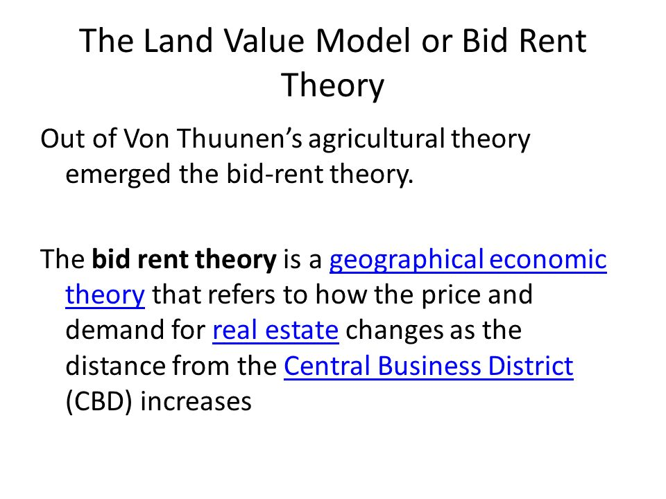 The Land Value Model or Bid Rent Theory