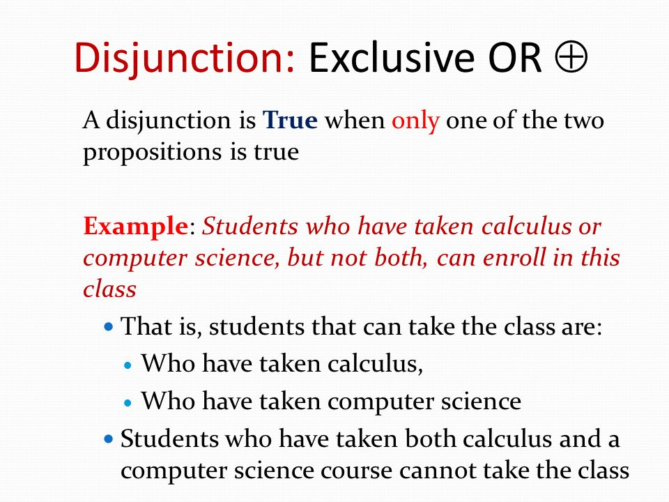 Disjunction: Exclusive OR 