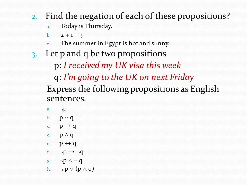 Find the negation of each of these propositions