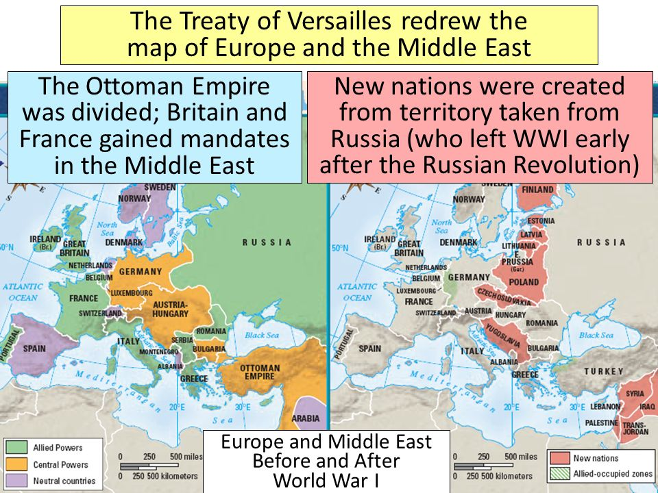 The Treaty of Versailles redrew the map of Europe and the Middle East