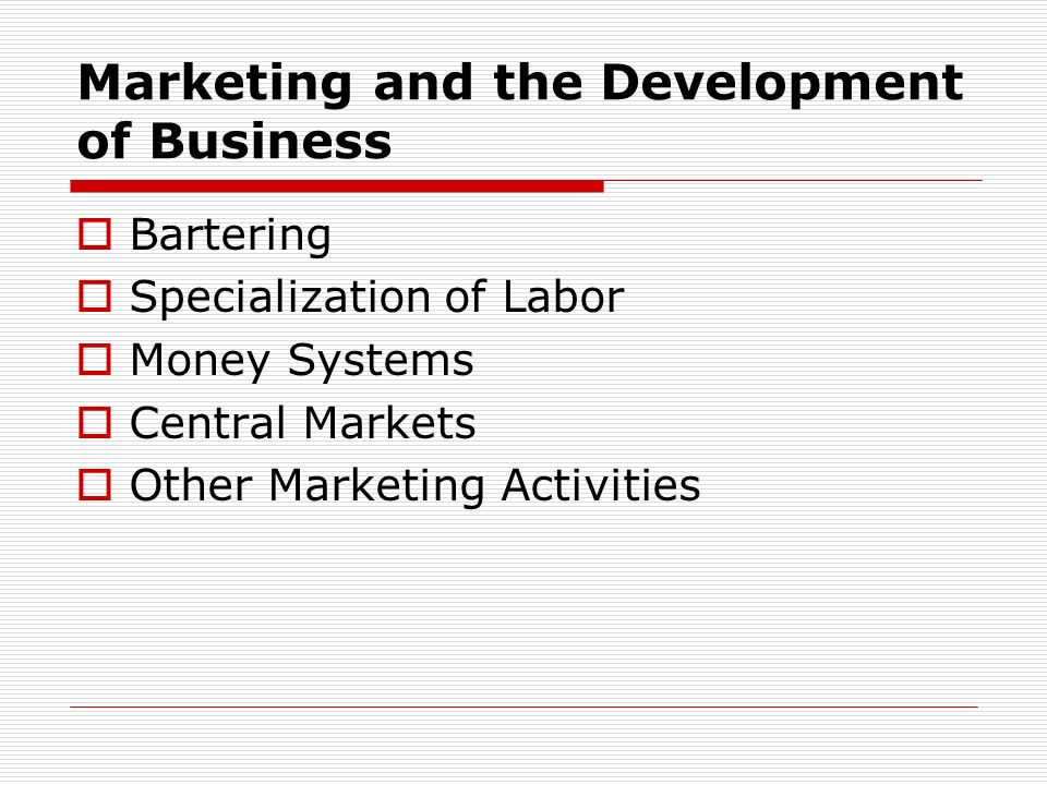 Marketing and the Development of Business