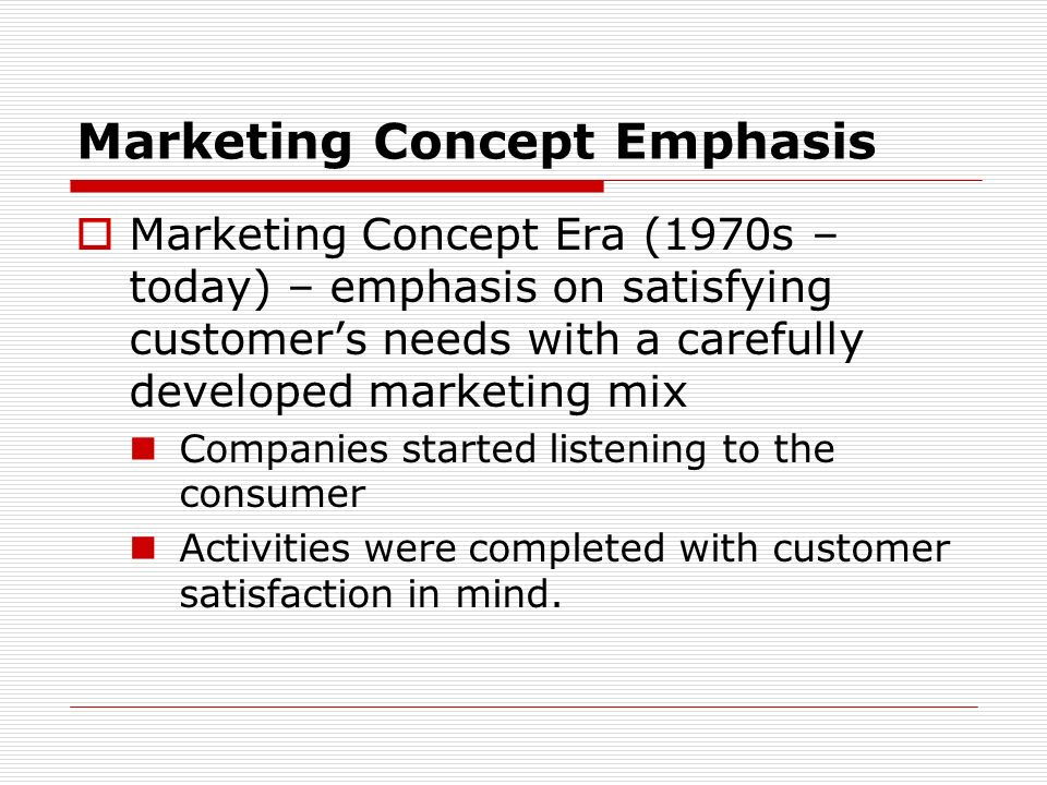 Marketing Concept Emphasis