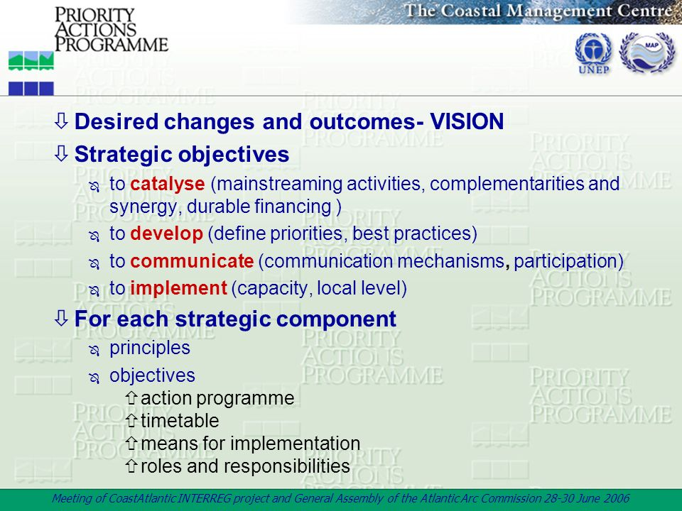 Desired changes and outcomes- VISION Strategic objectives