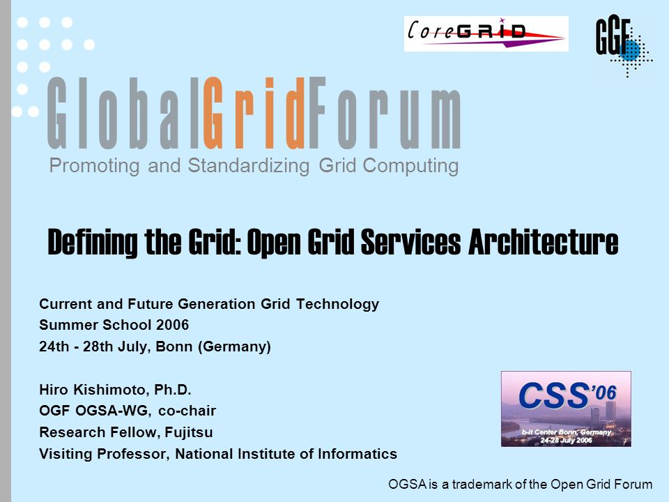 Defining the Grid: Open Grid Services Architecture