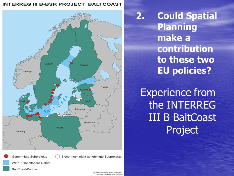 Could Spatial Planning make a contribution to these two EU policies