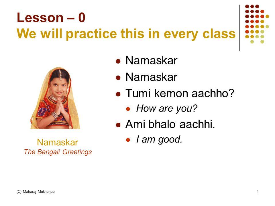 Spoken Bangla: Introduction Lesson – 0 Lesson – 1 - ppt