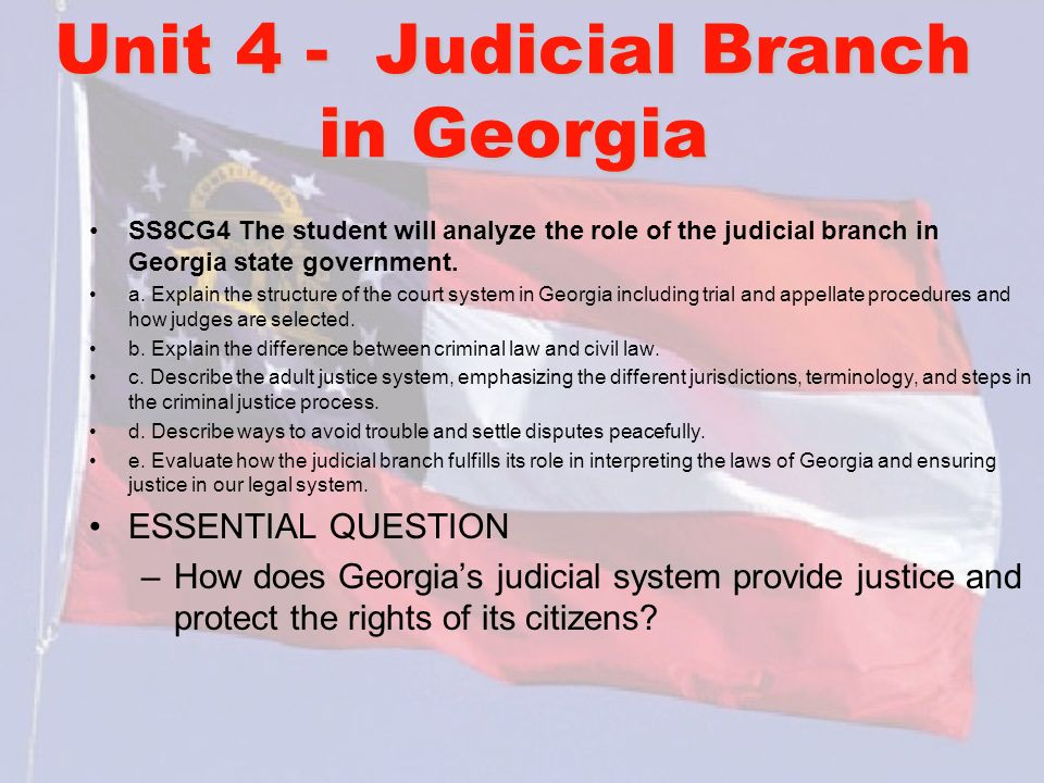 Unit 4 - Judicial Branch in Georgia