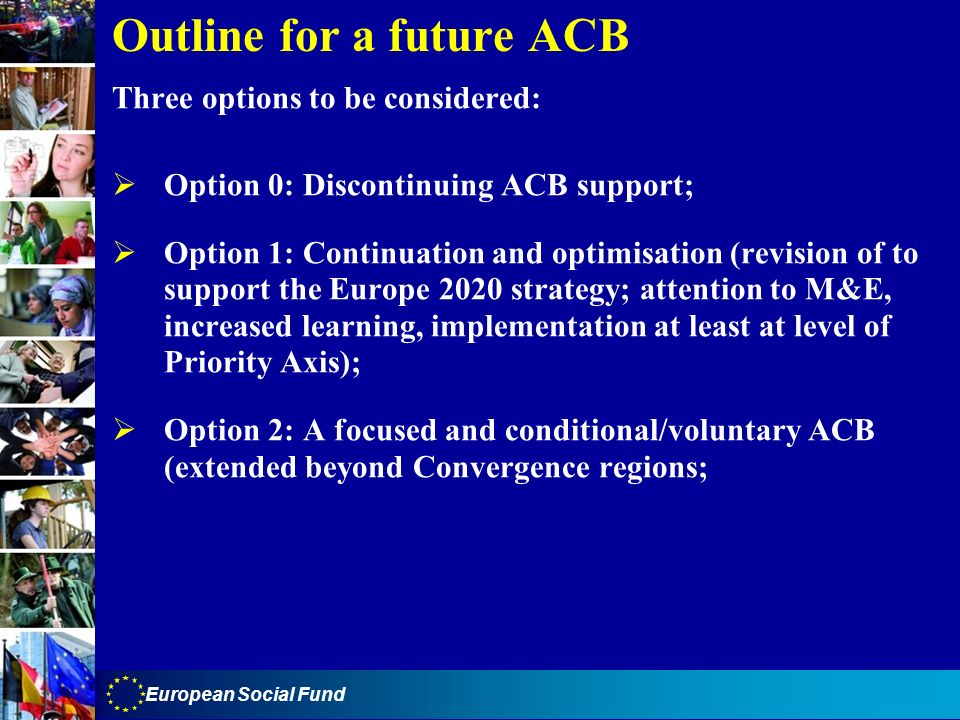 Outline for a future ACB