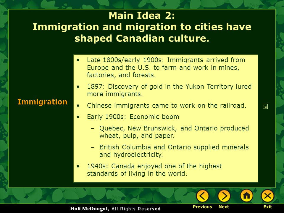 Main Idea 2: Immigration and migration to cities have shaped Canadian culture.